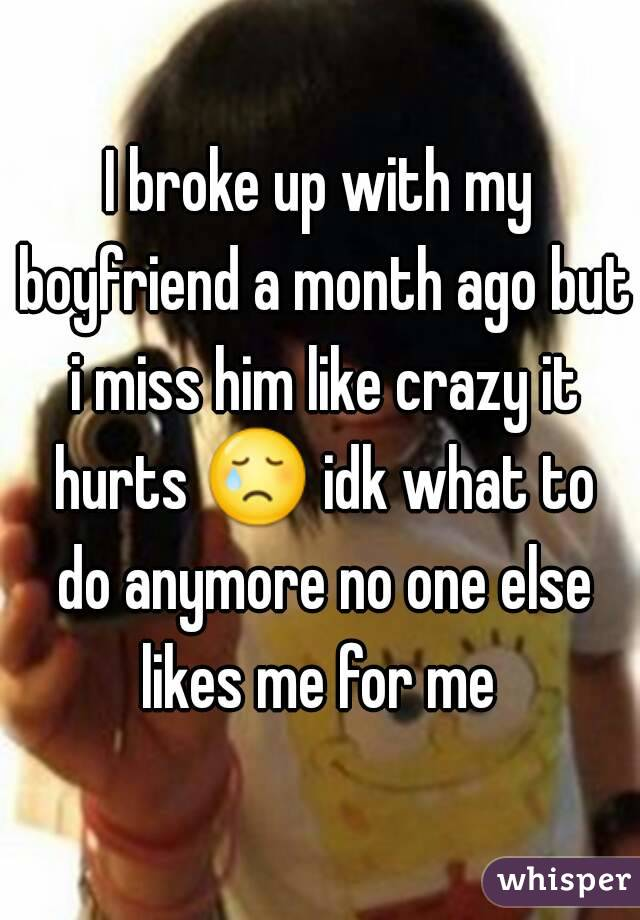 He broke up with me and is dating someone else