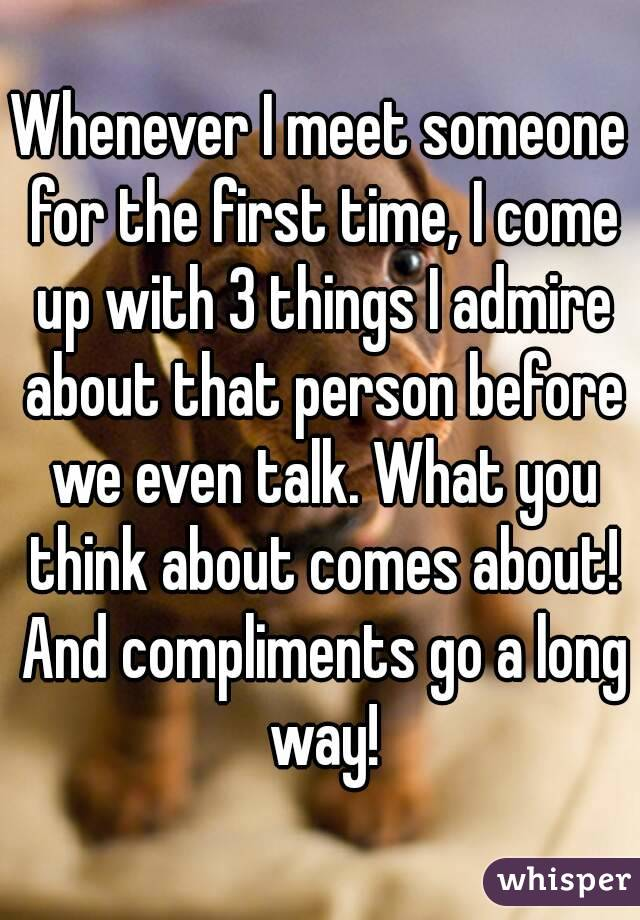Things to admire about someone