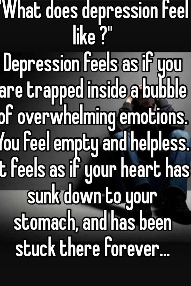 what does depression feel