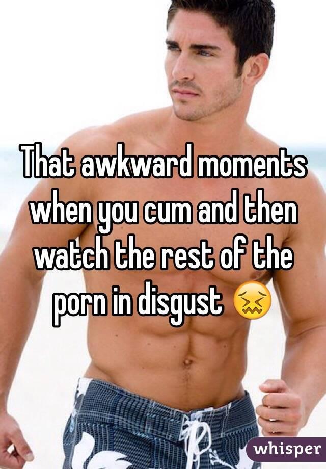 cum disgust