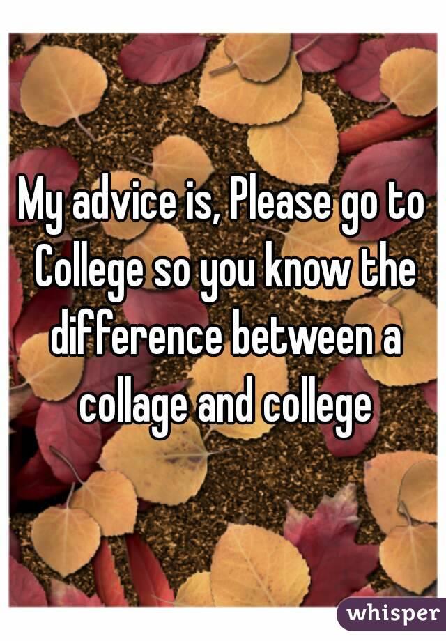 College advice, please help?