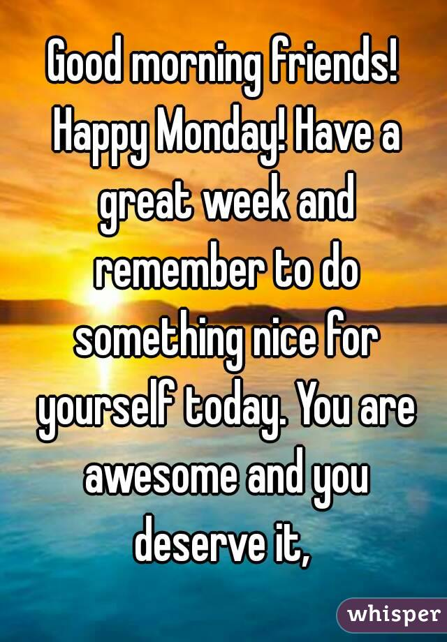 Image result for monday have a great week