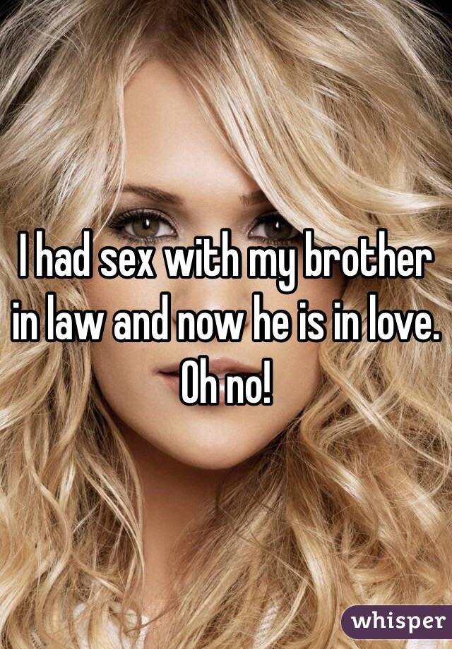 Sex with my brother in law