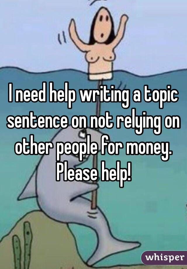 I need help in writing pls.!?
