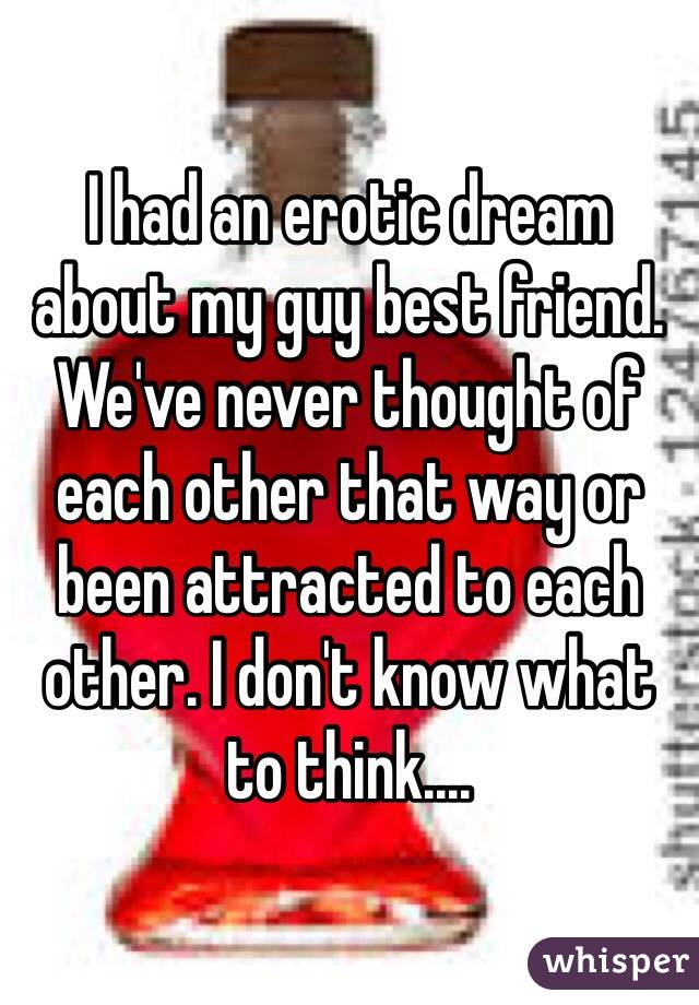 Had A Dream I Was Dating My Best Friend
