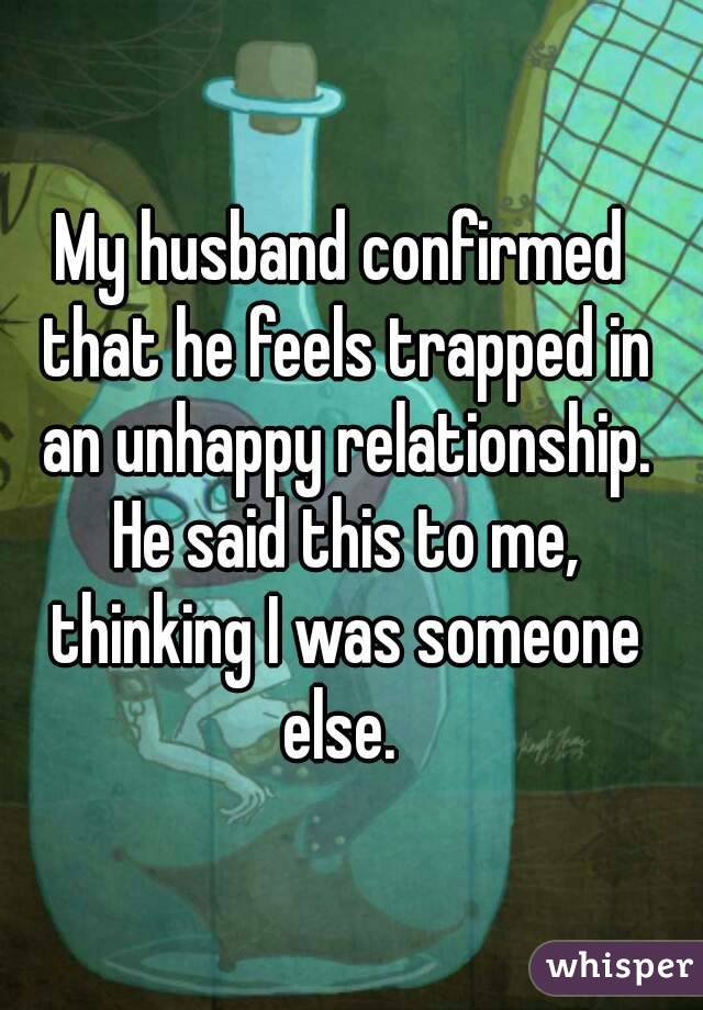 Unhappiness Relationships an Unhappy Relationship