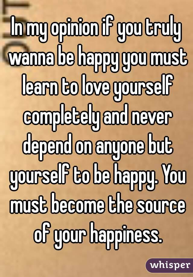 how to become happy with yourself again