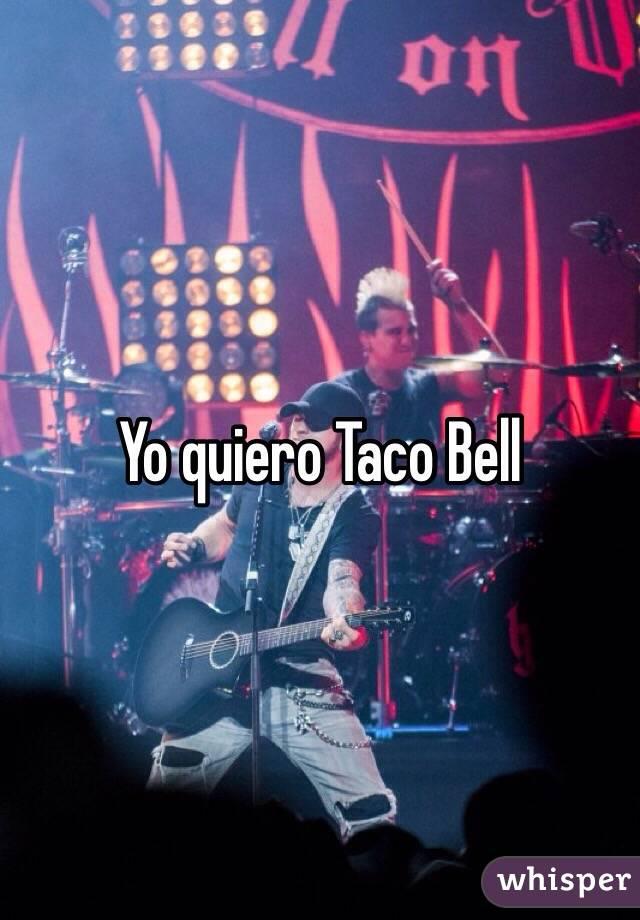 Yo quiero Taco Bell