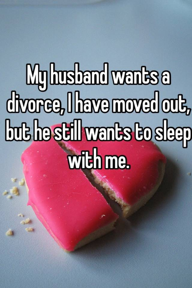 Should What I Me Wants Husband Divorce To Do My