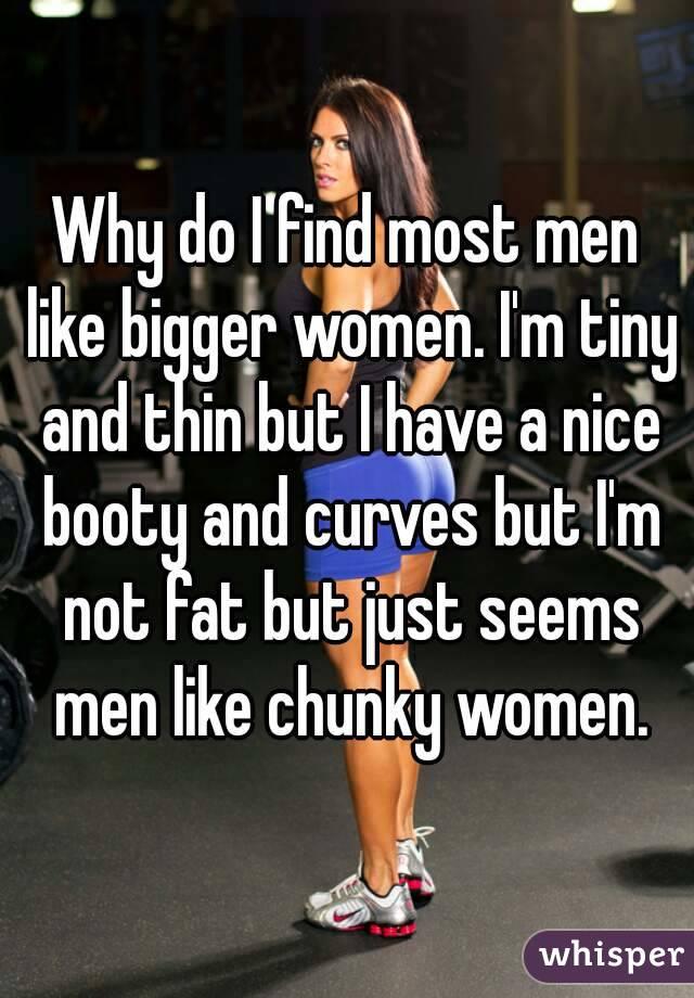 Why do men like bbw