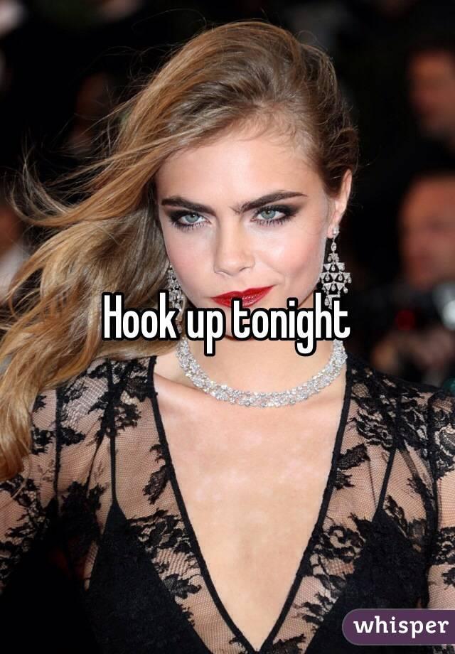 We hook up tonight
