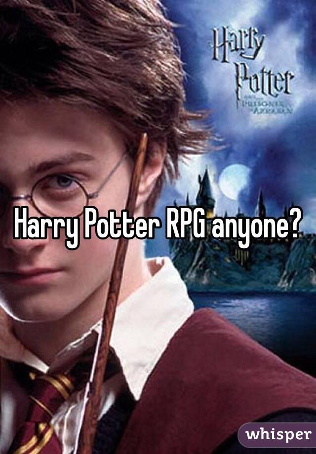 Harry Potter RPG anyone?