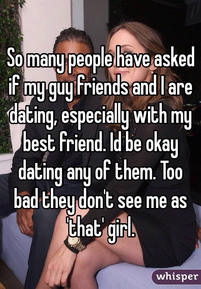 Is Bad Guy Friend Best My A Dating