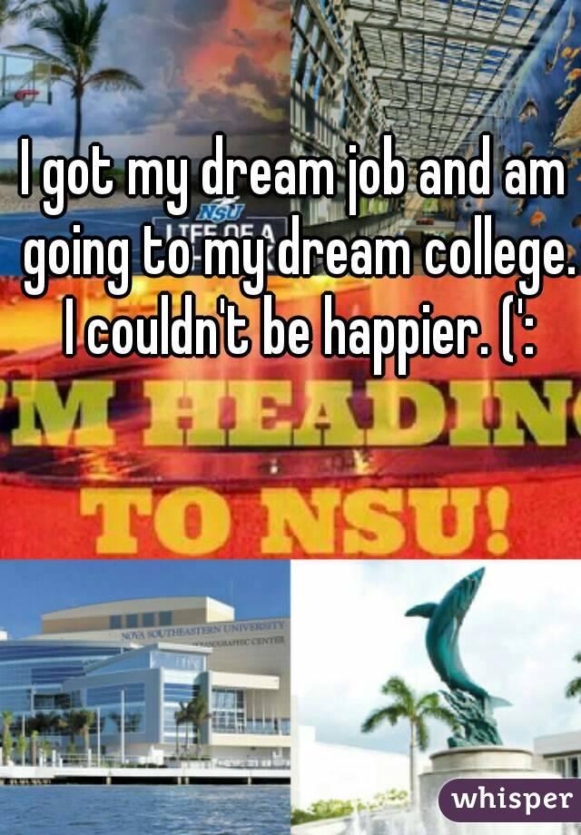 i Got 2 Jobs i Got my Dream Job And am