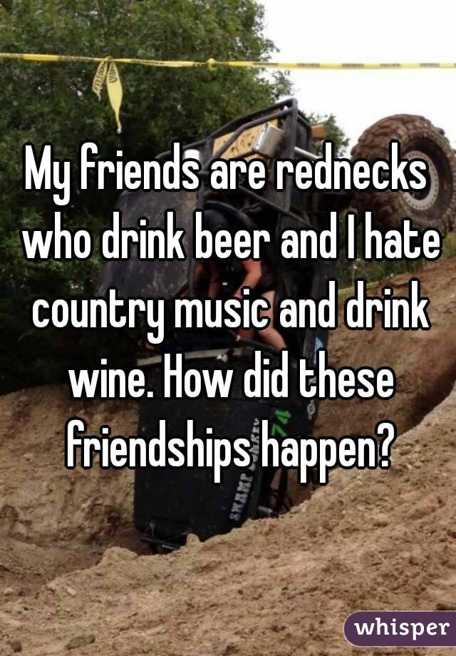 Country Music Redneck i Hate Country Music And