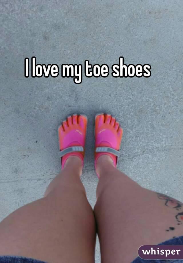 I love my toe shoes