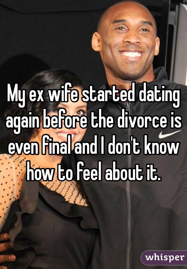 wife started dating before divorce