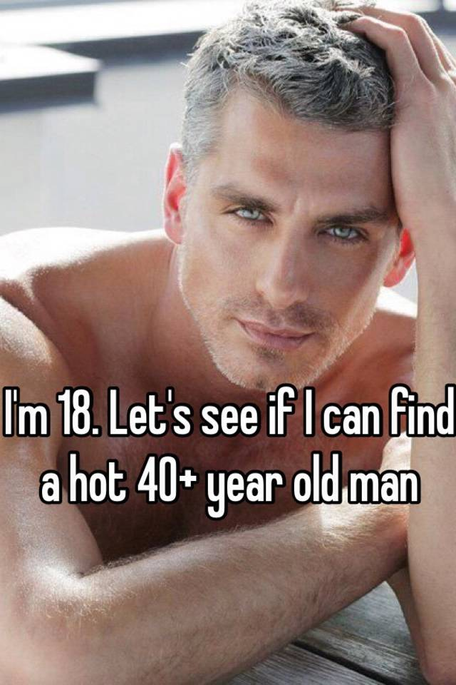 40 year old dating 18