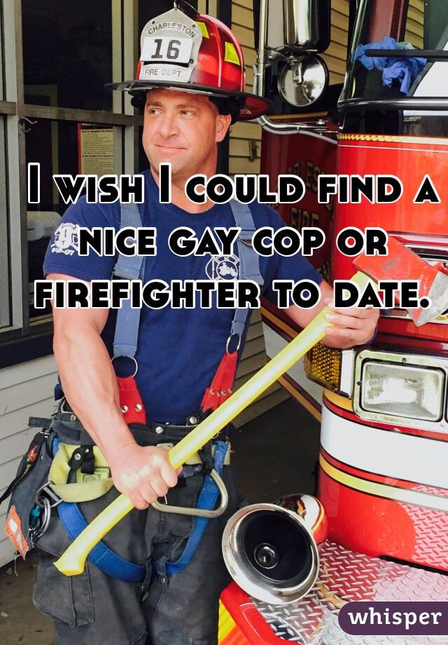 police firefighter dating A long island volunteer firefighter named jonathan antovel at least two of these friends belonged to the new york police department and dating video.