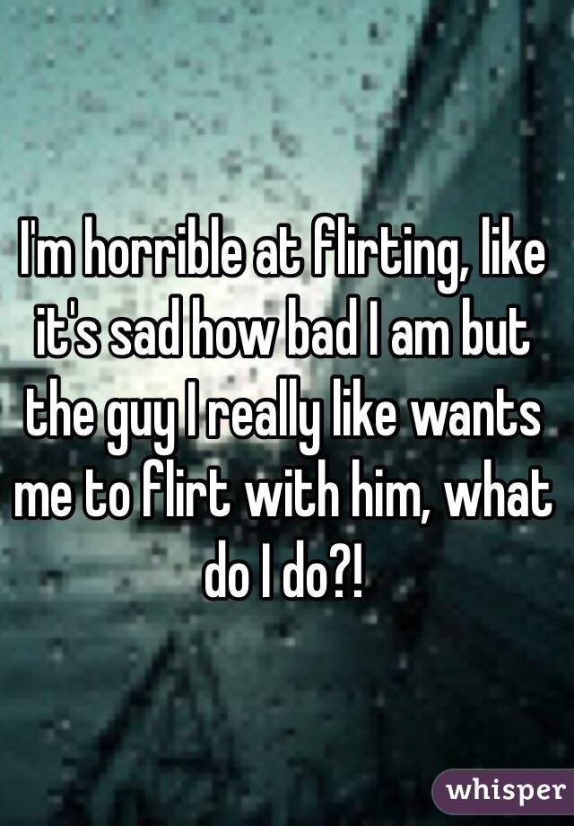 I'm Really Bad At Flirting. I Mentally Facepalm Myself