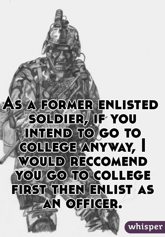 Can you enlist and later go in as an officer?