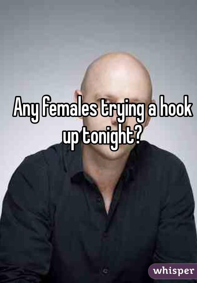 Lets hook up tonight