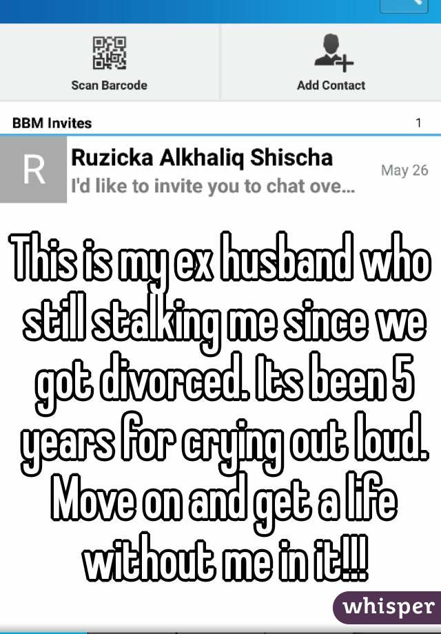 This is my ex husband who still stalking me since we got divorced. Its been 5 years for crying out loud. Move on and get a life without me in it!!!