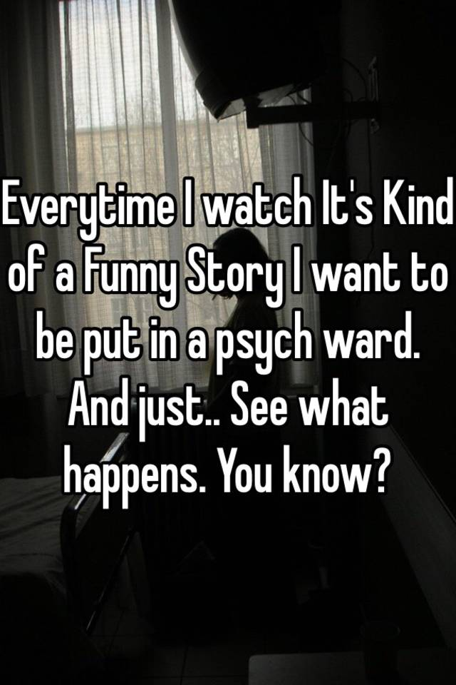 What happens at a psych ward?