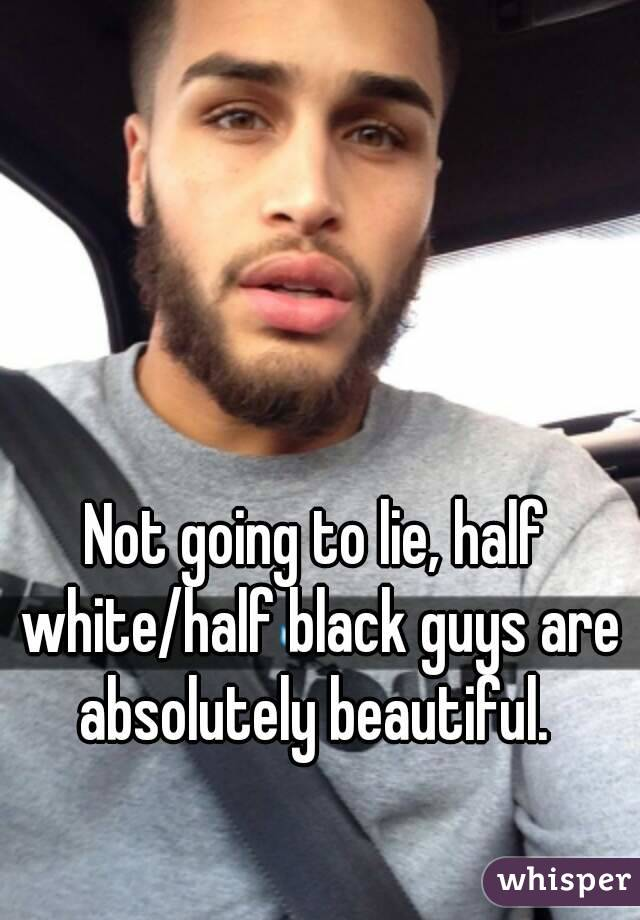 Not going to lie, half white/half black guys are absolutely beautiful.