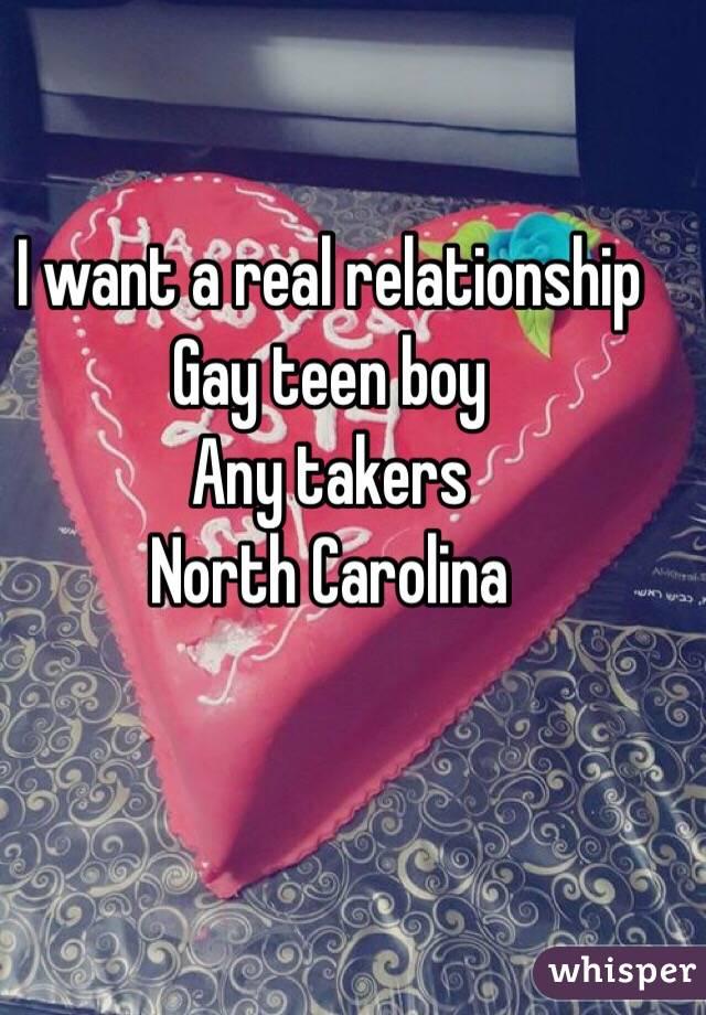 I want a real relationship  Gay teen boy  Any takers  North Carolina