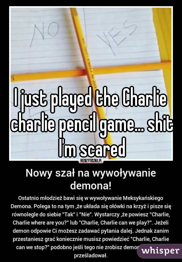 I just played the Charlie charlie pencil game... shit I'm scared