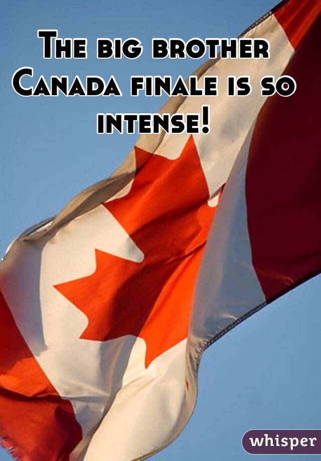 The big brother Canada finale is so intense!