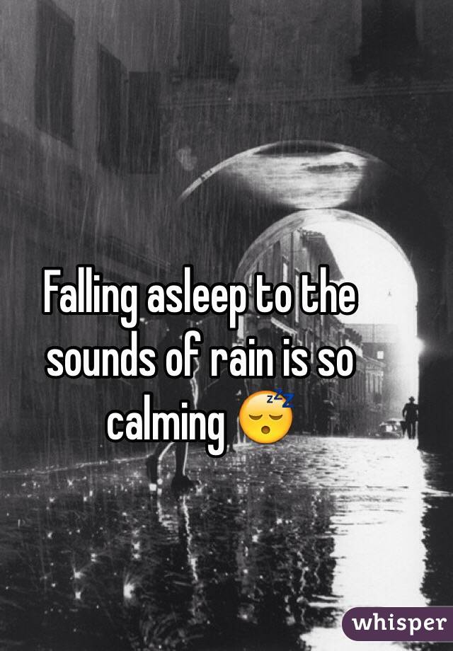 Falling asleep to the sounds of rain is so calming 😴