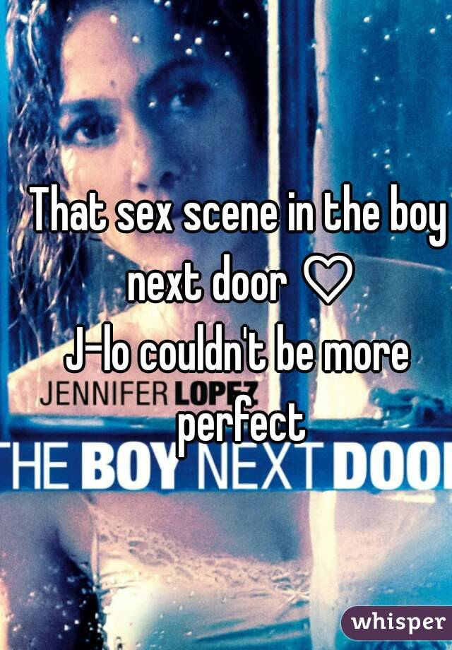 That sex scene in the boy next door ♡ J-lo couldn't be more perfect