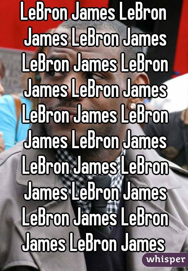 LeBron James LeBron James LeBron James LeBron James LeBron James LeBron James LeBron James LeBron James LeBron James LeBron James LeBron James LeBron James LeBron James LeBron James LeBron James