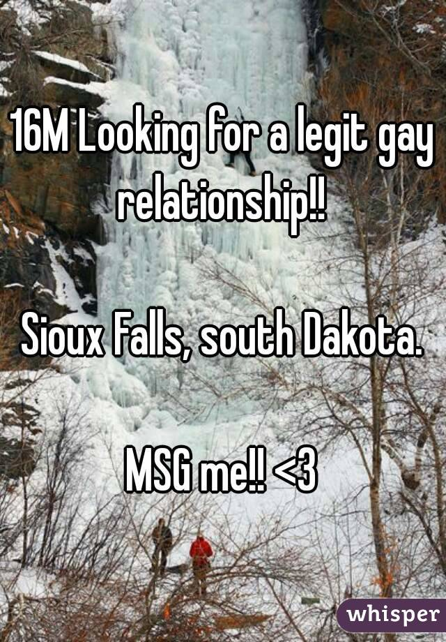 16M Looking for a legit gay relationship!!   Sioux Falls, south Dakota.  MSG me!! <3