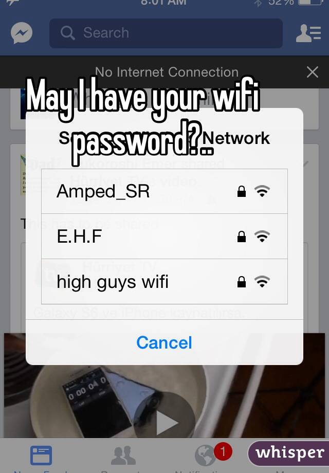 May I have your wifi password?..