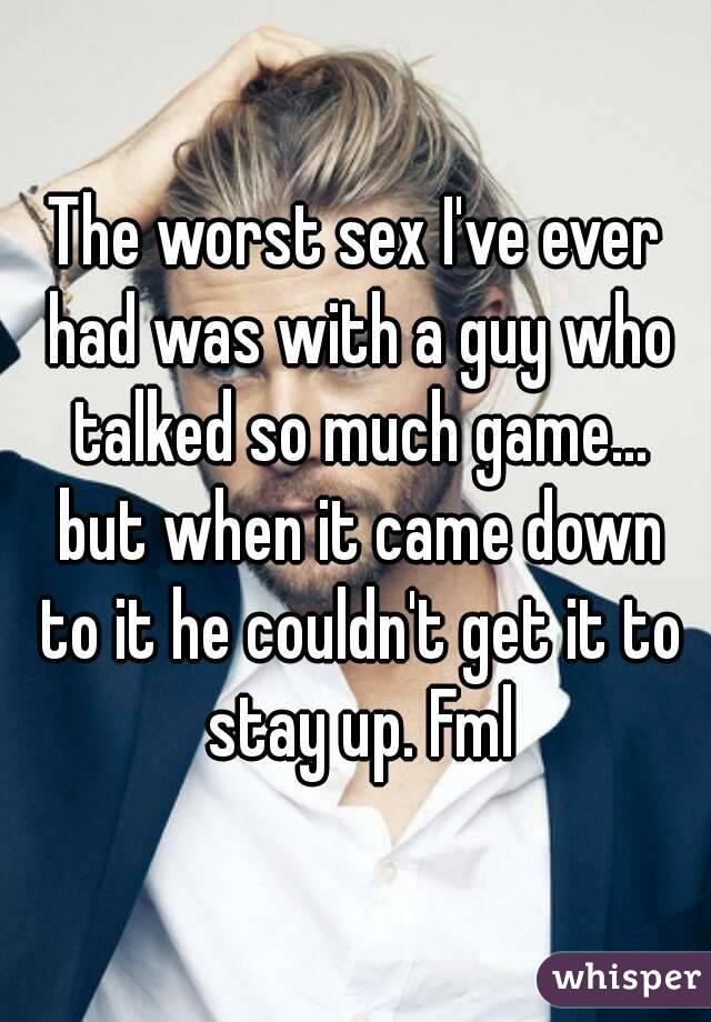 The worst sex I