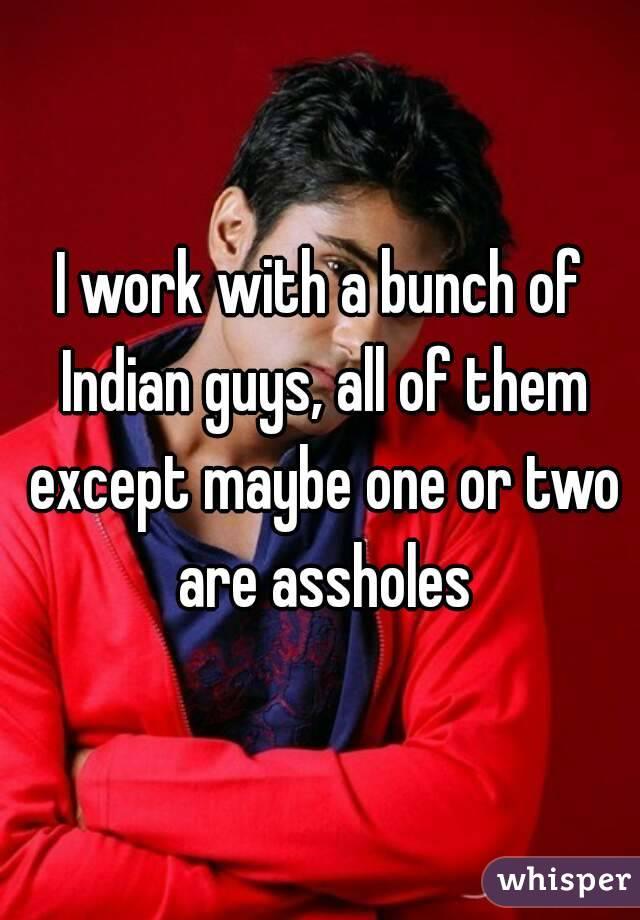 Assholes Indian Pics Of