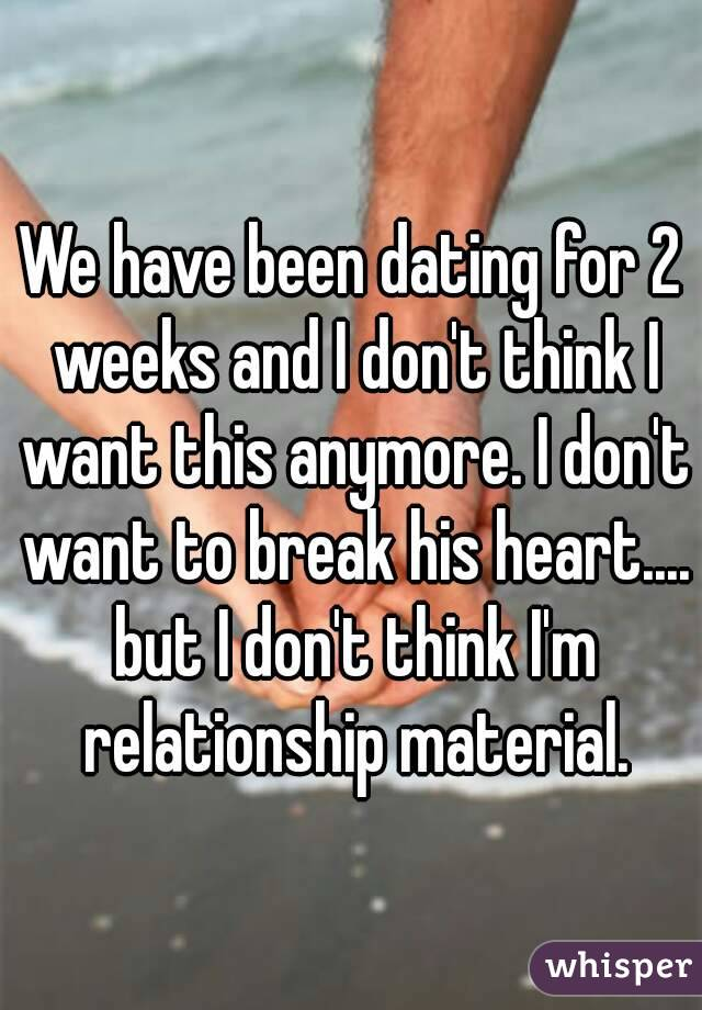 We Have Been Dating For 2 Weeks