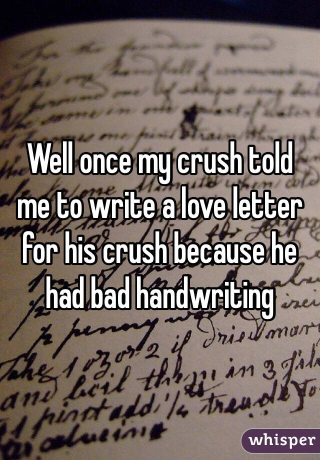 Write a love letter to crush