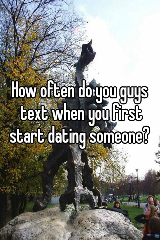 how often should you go out when you first start dating