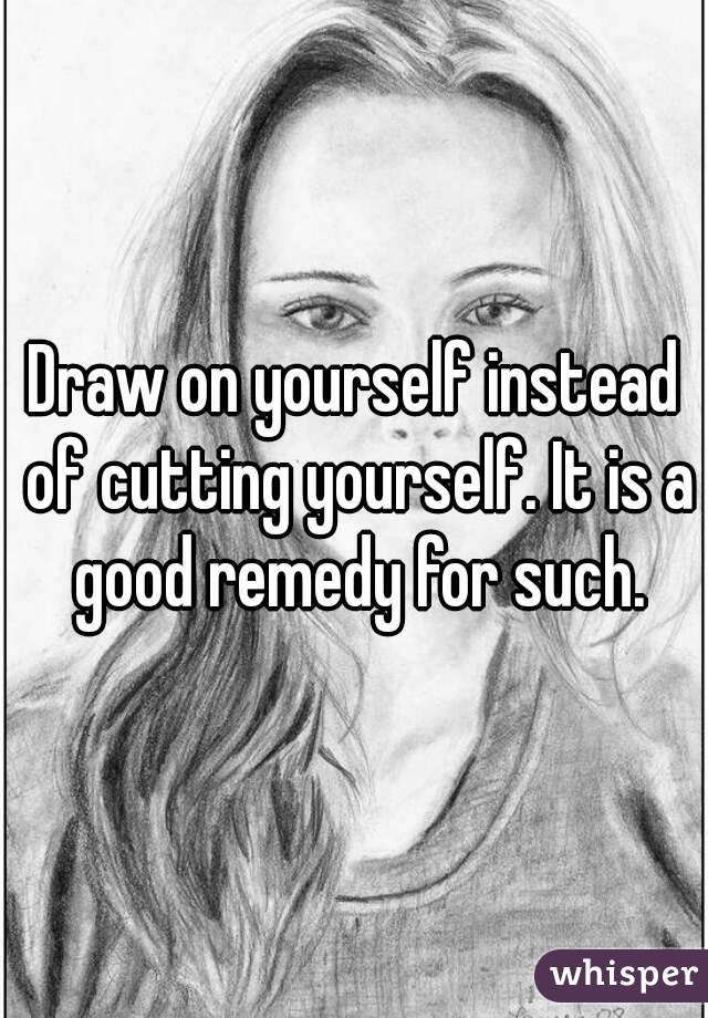 Yourself Drawings Draw on Yourself Instead of