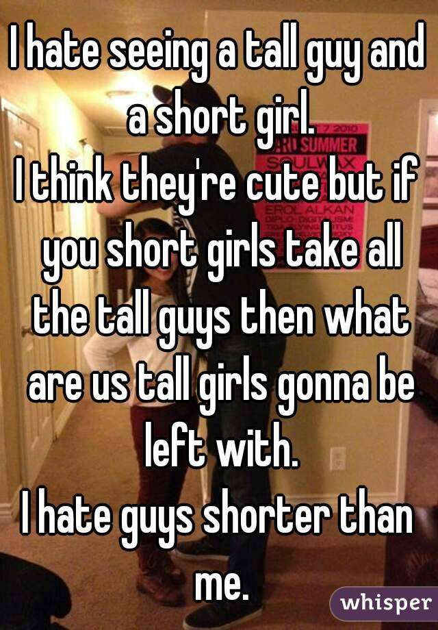 dating guys that are shorter than you You'll never look at short guys the same way again  7 reasons you should  date guys who are shorter than you.
