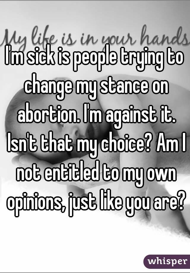 Abortion-I need others opinions!?