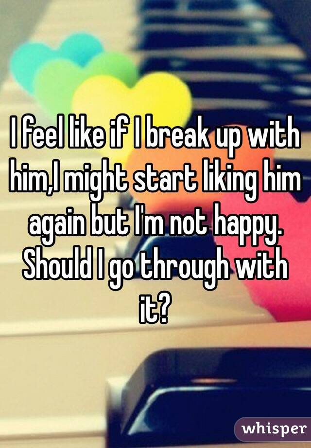 how to know if you should break up with him