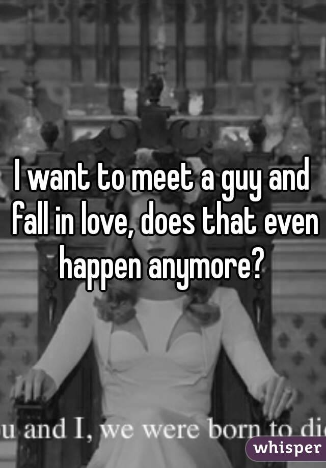 want to meet a guy with plans and ambition