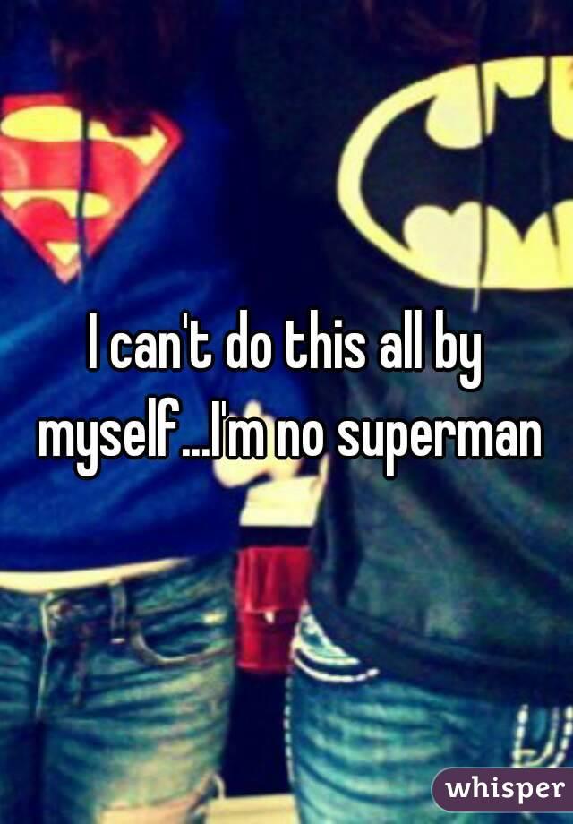 I no superman