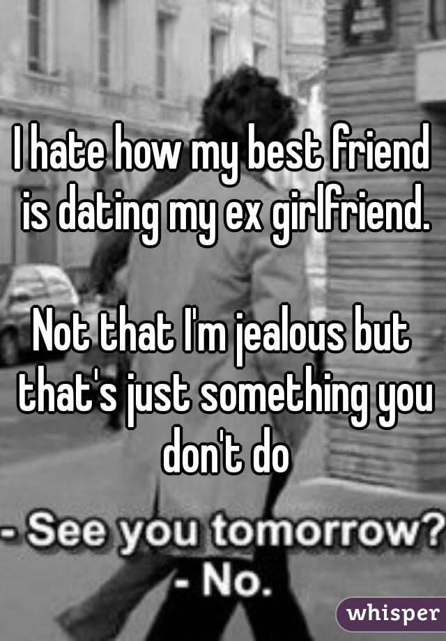 Dating my ex gf
