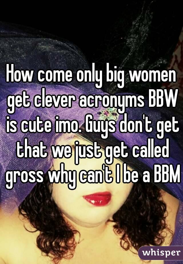 Bbw and bbm dating